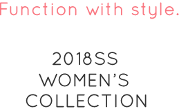 2018SS WOMEN'S COLLECTION